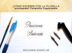Como escribir una palabra con la plumilla puntiaguda para la caligrafía inglesa o copperplate. Paso a paso explicado y algunos consejos para escribir mejor.