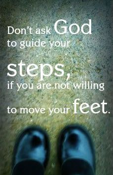 Don't ask God to guide your steps, if you are not willing to move your feet. #cdff #christianinspiration #onlinedating