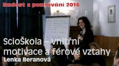 ScioŠkola – Motivace a férové vztahy (Lenka Beranová)
