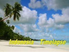 Indonesia  Timelapse by Gyula Dio  via slideshare