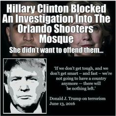 """Clinton blocked the Orlando shooting investigation so as not to offend Moslems (no, I don't use the """"politically correct/non-offensive/INCORRECT"""" spelling and use """"mUslim) ~@guntotingkafir"""