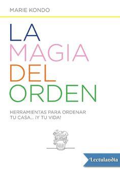 La magia del orden - Marie Kondo by SALAOKE - issuu