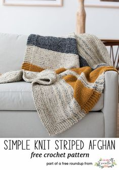 Crochet Afghan Patterns knit Simple Striped Afghan Best knit patterns round up-- - Knitting Kits, Knitting Patterns Free, Knit Patterns, Free Knitting, Free Pattern, Knitting Ideas, Easy Patterns, Knitting Yarn, Sewing Patterns