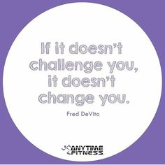 Anytime Fitness, You Changed, Fitspo, Challenges, Training, Motivation, Ideas, Work Outs, Excercise