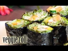 Veggie Rolls-No-Cook Meals(RECIPE) ベジロールを作ってみました - YouTube