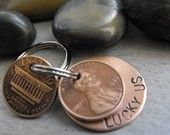Penny key chain.  A penny with for the birth year, year you met, marriage year, year baby was born, etc.