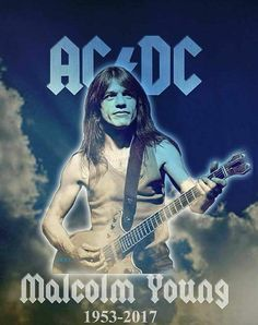 For those about to rock RIP Malcolm Malcolm Young, Malcom Young Guitar, Pochette Cd, Ac Dc Rock, Angus Young, Heavy Rock, Rock Artists, Band Pictures, Rock Posters