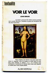 John Berger, Voir le voir - Formes Vives, le blog