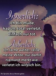 Verletzt German Quotes, Susa, Depression Quotes, Feelings And Emotions, Bad Feeling, Love Hurts, Positive And Negative, True Words, Picture Quotes
