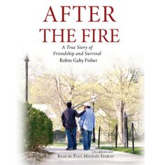 """Robin Gaby Fisher's #FamilyLife #Biography """"After the Fire"""" is part of a special publisher's #Sale thru 3/31. Sample the audio here: http://amblingbooks.com/books/view/after_the_fire_3"""