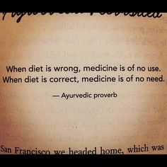 When diet is wrong, medicine is of no use. When diet is correct, medicine is of no need. http://www.qualiproducts.com