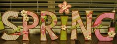 """Loving these beautiful fresh letters in this """"Spring"""" decoration"""