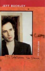 Jeff Buckley - Sketches For My Sweetheart The Drunk: buy Cass, Album, Dol at Discogs