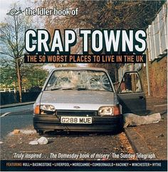 """""""Crap Towns - The 50 Worst Places to Live in the UK"""" av Sam Jordison - Bought used on eBay/World of Books/Abe Books"""