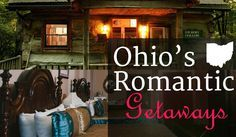 Each Bed and Breakfast, or Romantic Inn in Ohio has its own way of enticing visitors- This blog posts outlines different romantic getaway spots across Ohio