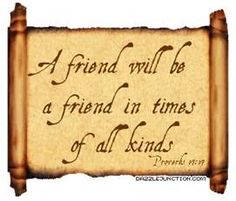 Proverbs 17:17   -Bible Verses About Friendship                                                                                                                                                      More