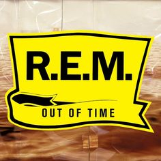 R.E.M.: Out Of Time (reissue)