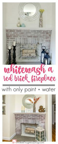 DIY Whitewashed brick fireplace using white paint and water. Cheap and easy!