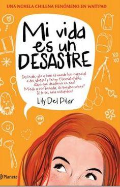 El Mundo de Nicole: Mi vida es un desastre por Lily del Pilar .pdf