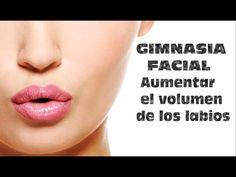 GIMNASIA FACIAL- Labios más grandes y carnosos - Ejercicios para aumentar el volumen - YouTube