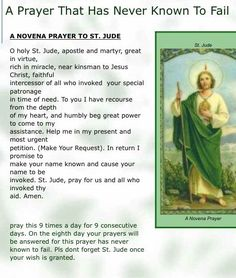 I have prayed this prayer and St Jude has answered my prayers! Always pray, believing and knowing your prayer will be answered. Thank you ST Jude! Prayer Verses, Faith Prayer, God Prayer, Prayer Quotes, Power Of Prayer, Forgiveness Quotes, Novena Prayers, Bible Prayers, Catholic Prayers Daily