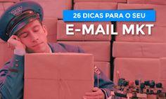 26 dicas de email marketing que vão melhorar os seus resultados