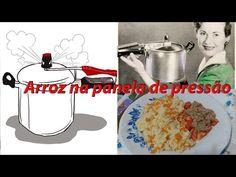 Quanta Gordice: Arroz na panela de pressão