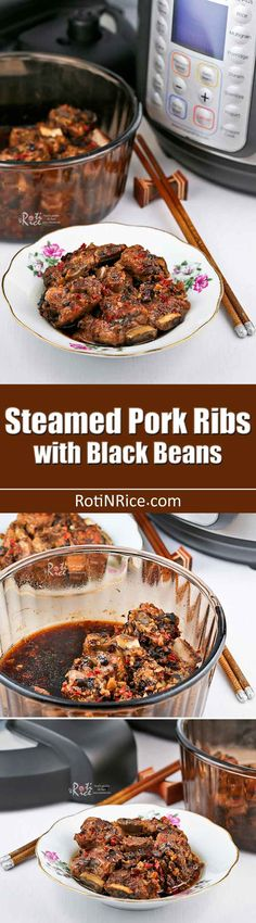 Prepare this tasty Steamed Pork Ribs with Black Beans in a pressure cooker for fork tender deliciousness. Super easy and fuss free. | RotiNRice.com
