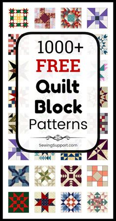 "Quilt Block Patterns: Over 1000 free quilt block patterns, including simple and easy blocks for beginners, 12"" blocks, star, square, and modern designs, traditional and classic patterns. #SewingSupport #QuiltBlock #Quilting #QuiltPatterns"