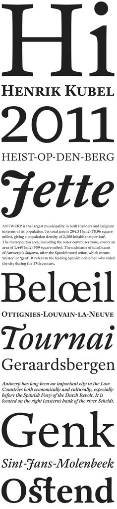 Antwerp designed by Henrik Kubel - elegant, practical, classical and updated - the best in type and fashion