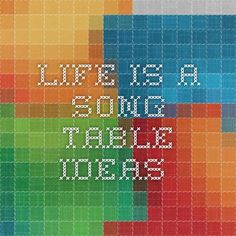 life is a song - table ideas