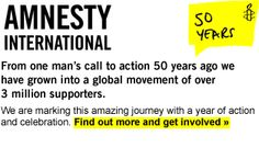 Amnesty International is a global movement of more than 3 million supporters, members and activists in more than 150 countries and territories who campaign to end grave abuses of human rights.