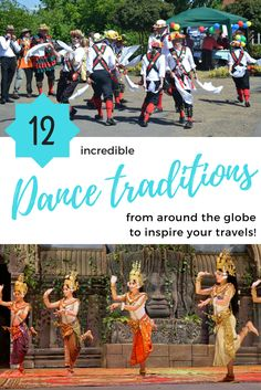 Check out these 12 incredible dance traditions from around the globe! Dance | Dance travel | International dance | Traditional dance