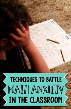 Every year, there's always some students who struggle with math. Here's some techniques teachers can use in the classroom to help their students tackle their math anxiety and their classwork!