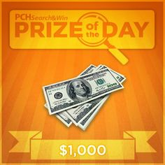 The PCH Prize of the day ! PCH gives so many prizes away everyday and today it's 1,000 dollars ! Enter Now