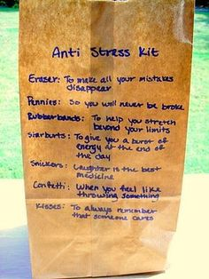"""Anti Stress Kit - could so cute this up - be a """"cheer up"""" for someone who's feeling STRESSED. (Stress be gone-pass it on project) Gag Gifts, Cute Gifts, Cheer Up Gifts, Just In Case, Just For You, Employee Appreciation, Appreciation Gifts, Cool Ideas, Homemade Gifts"""