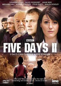 Five Days II - 5 hour mini-series, police procedural
