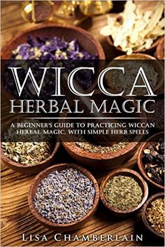 Free on the Kindle Today - 01/16/16 - Wicca Herbal Magic