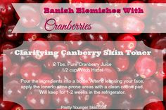 Clarifying Cranberry Skin Toner! Find more homemade skin care tips at www.prettyyoungerskin.com #SkinCareTips #Cranberries
