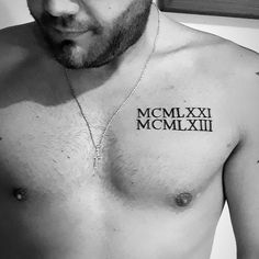 125 Roman Numeral Tattoos: Have A Better Appeal With Numerical Tattoos - 125 Ro. - 125 Roman Numeral Tattoos: Have A Better Appeal With Numerical Tattoos – 125 Roman Numeral Tatto - Chest Tattoo Roman Numerals, Mens Roman Numeral Tattoo, Roman Numbers Tattoo, Roman Numeral Numbers, Small Chest Tattoos, Small Tattoos For Guys, Cool Tattoos For Men, Mini Tattoos, Body Art Tattoos