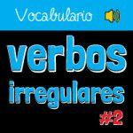 10 Verbos Irregulares en Inglés – Parte 2 [con AUDIO]