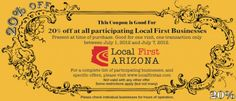 """Happy """"Independents Week!"""" No, that isn't a typo, we're celebrating independent, locally owned businesses with Local First Arizona, July 1 - July 7. Almost 200 local businesses are offering a 20% discount when you bring in a Local First """"Golden Ticket""""."""