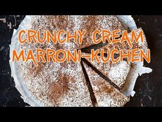 Ovo Rezept: Crunchy Cream Marronikuchen - ohne Palmöl! - YouTube Chocolate Lovers, Sweets, Cream, Desserts, Youtube, Ovaltine, Kuchen, Pies, Diy
