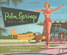 Palm Springs is such a treat with retro style combined with modern amenities.