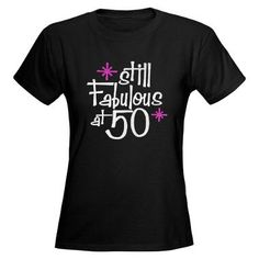 I could still be fabulous at 50 !