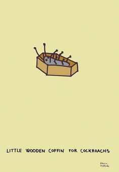 Little wooden coffin for cockroachs. Illustration by Emilio Alarcón