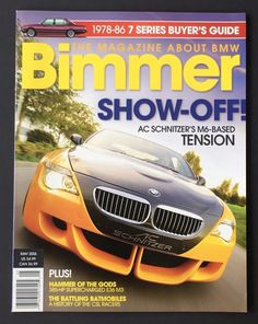 May 2006 Bimmer The Magazine About Bmw Schnitzer Concept Car Supercharged
