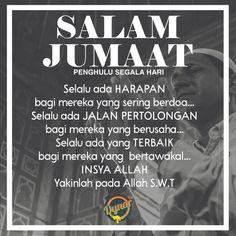 Salam Jumaat Quotes, Pray Quotes, Quran Quotes Inspirational, Best Quotes, Motivational Quotes, Islamic Qoutes, Muslim Quotes, Assalamualaikum Image, Doa Islam