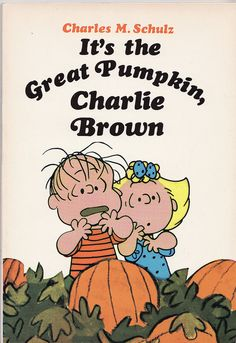"""""""The Great Pumpkin"""" and the great feeling of anticipation you felt as a kid when you watched this."""