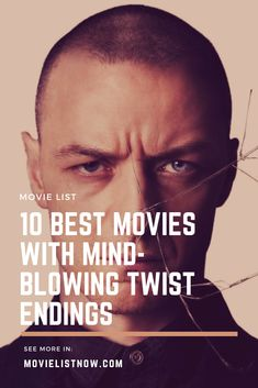 10 Best Movies With Mind-Blowing Twist Endings. list 10 Best Movies With Mind-Blowing Twist Endings Netflix Movies To Watch, Movie To Watch List, Good Movies To Watch, Movie List, Best Movies List, Comedy Movies, Scary Movies, Suspense Movies, Confusing Movies